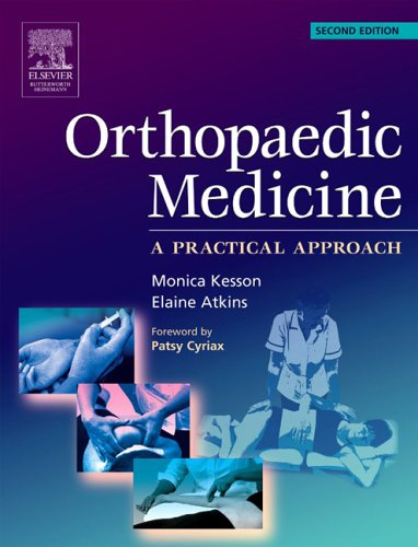 Orthopaedic Medicine: A practical approach (2nd Edition)