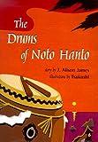 The Drums of Noto Hanto J. Alison James