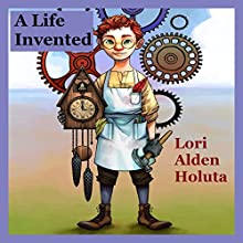 A Life Invented: Legends and Tales of Industralia, Volume 3 Audiobook by Lori Alden Holuta Narrated by Kane Prestenback