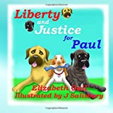 img - for Liberty and Justice for Paul (Bully Pulpit Series) (Volume 1) book / textbook / text book