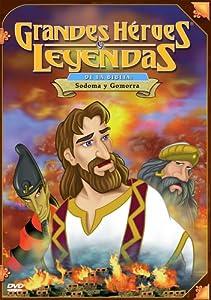 Grandes Heroes y Leyendas de la Biblia: Sodoma y Gomorra