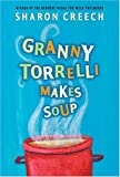 Granny Torrelli Makes Soup (Joanna Cotler Books)
