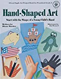 img - for Hand-Shaped Art: Start with the Shape of a Young Child's Hand book / textbook / text book