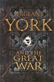 Sergeant York and the Great War (Men of Courage)