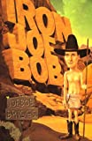 Iron Joe Bob (0871135531) by Joe Bob Briggs