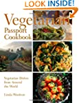 The Vegetarian Passport Cookbook: Sim...