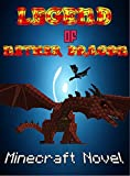 Minecraft: Legend Of Nether Dragon: Herobrine And Nether Dragon (Monsters Series # Book 4)