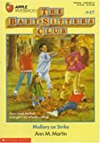 Mallory on Strike (Baby-Sitters Club) (0590449710) by Martin, Ann M.