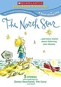 North Star & More Stories About Following Your Dreams