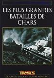 echange, troc Les Plus grandes batailles de chars