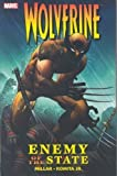 Wolverine: Enemy of the State Ultimate Collection by Mark Millar (Jun 25 2008)