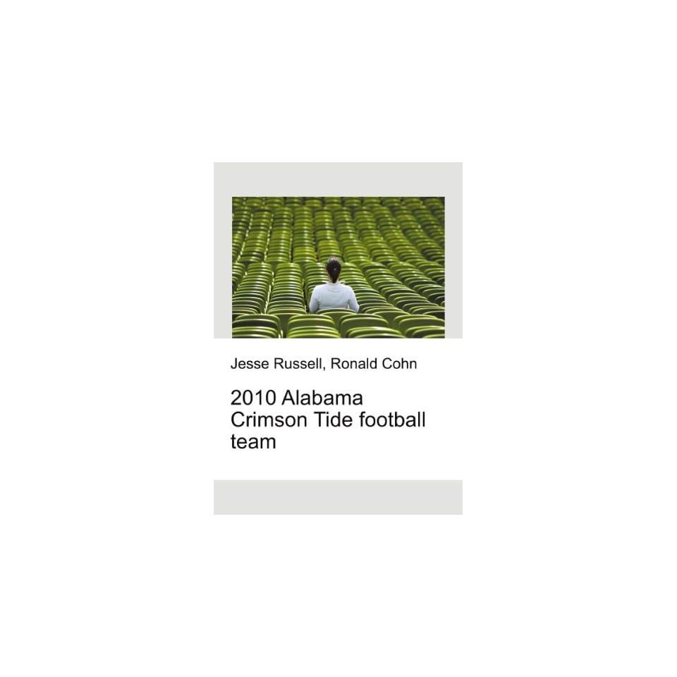 2010 Alabama Crimson Tide football team Ronald Cohn Jesse Russell
