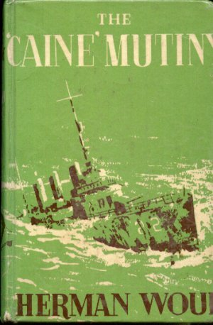 THE 'CAINE' MUTINY, HERMAN WOUK