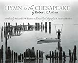 img - for Hymn to the Chesapeake By Robert P. Arthur with Photographs By A. Aubrey Bodine book / textbook / text book