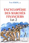 Encyclop�die des march�s financiers,...