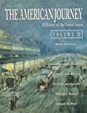 American Journey, The: A History of the United States, Vol. II (0130317748) by Goldfield, David R.