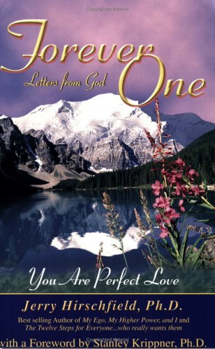 Forever One: Letters from God--You Are Perfect Love