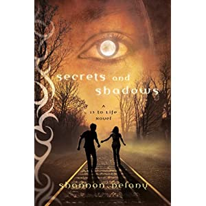 Secrets and Shadows: A 13 to Life Novel