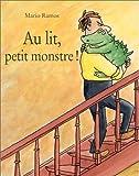 echange, troc Mario Ramos - Au Lit Petit Monstre!