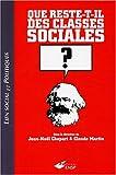 echange, troc Jean-Noël Chopart, Claude Martin, Michel Autès, Bernard Bernier, Collectif - Que reste-t-il des classes sociales ?