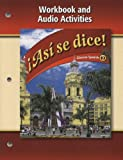 Asi Se Dice!, Volume 2: Workbook And Audio Activities (Glencoe Spanish) (Spanish Edition)