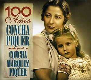 Concha Piquer - 100 Anos: Concha Piquer Canta Junto a