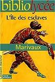 echange, troc Marivaux - L'Île des esclaves (Livre de l'élève)
