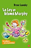 LA LEY DE MAMA MURPHY FG (8466320989) by Lansky, Bruce