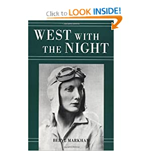a biography and life work of beryl markham a british born kenyan aviator By jackie kruper west with the night, the autobiography that introduced me to the extraordinary woman, beryl markham, chronicles her kenyan childhood and her historic, solo flight across.