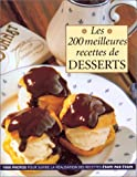 Les 200 meilleures recettes de desserts (French Edition) (2841980855) by Wilkinson, Rosemary