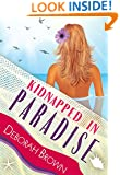 Kidnapped in Paradise (Paradise Florida Keys Mystery Series Book 7)