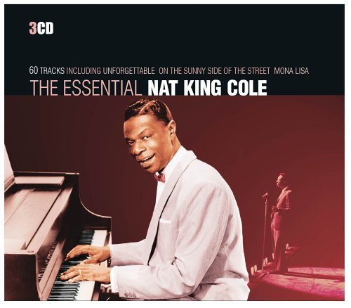 Nat King Cole - The Essential Nat King Cole - Zortam Music
