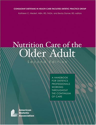 Nutrition Care Of The Older Adult: A Handbook For...