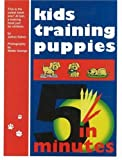 Kids Training Puppies in 5 Minutes with DVD
