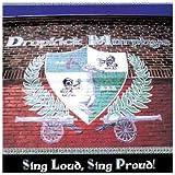 echange, troc The Dropkick Murphys - Sing Loud, Sing Proud