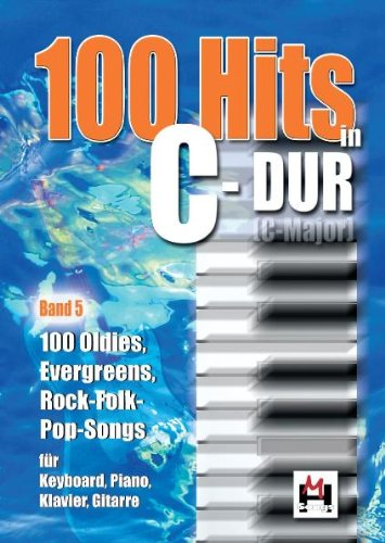 Download 100 Hits In C-Dur Band 5  100 Oldies, Evergreens