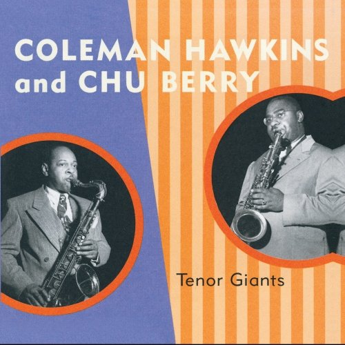 Tenor Giants by Coleman Hawkins and Chu Berry