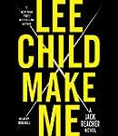 Make Me: A Jack Reacher Novel