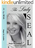 The Lady SEAL (SEALs Book 6)