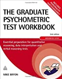 The Graduate Psychometric Test Workbook: Essential Preparation for Quantitative Reasoning, Data Interpretation and Verbal Reasoning Tests (Careers & Testing)