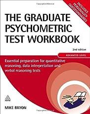 The Graduate Psychometric Test Workbook: Essential Preparation for Quantitative Reasoning, Data Interpretation and Verbal Reasoning Tests (Careers & Testing)