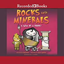 Rocks and Minerals: A Gem of a Book! Audiobook by Simon Basher, Dan Green Narrated by L. J. Ganser
