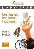 Les Justes, ces héros inconnus (French Edition) (2035850789) by Marek Halter