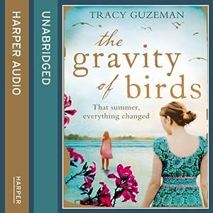 The Gravity of Birds Audiobook