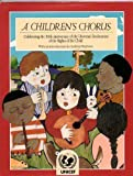 img - for A Children's Chorus book / textbook / text book