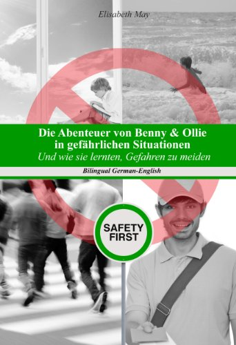Die Abenteuer Von Benny & Ollie In Gefährlichen Situationen Und Wie Sie Lernten, Gefahren Zu Meiden (German Edition) front-121112
