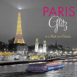 Paris Glitz 2013 Calendar