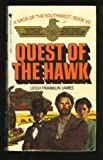 The Quest of the Hawk (Saga of the Southwest)