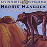 Late Night Jazz Favorites by Herbie Hancock (2008-05-27)