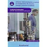 Instrumentación y control en instalaciones de proceso, energía y servicios auxiliares. quie0108 - operaciones...